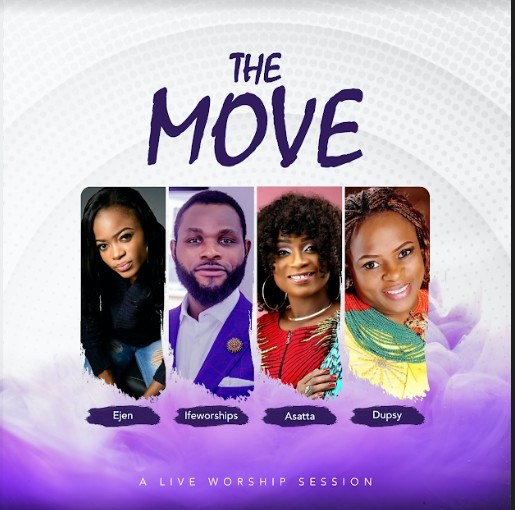 Ejen x Ifeworships x Asatta x Dupsy - The Move