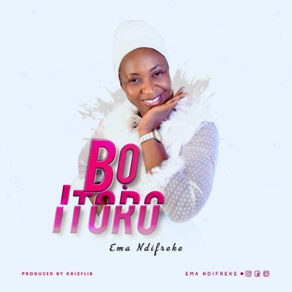 Ema Ndifreke - Bo Itoro
