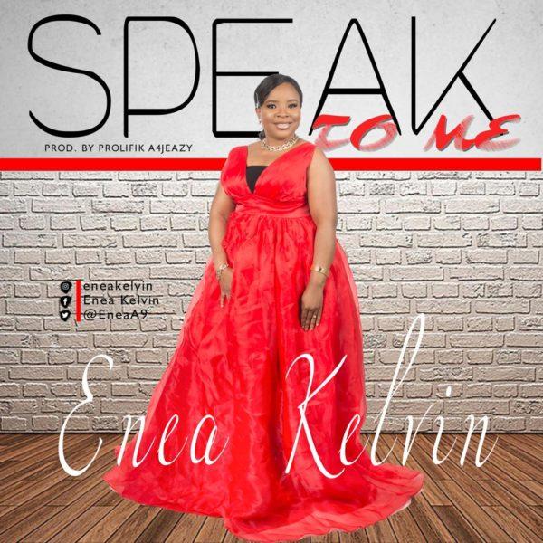 Enea Kelvin - Speak To Me