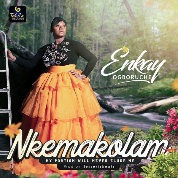 Enkay Ogboruche - Nkemakolam