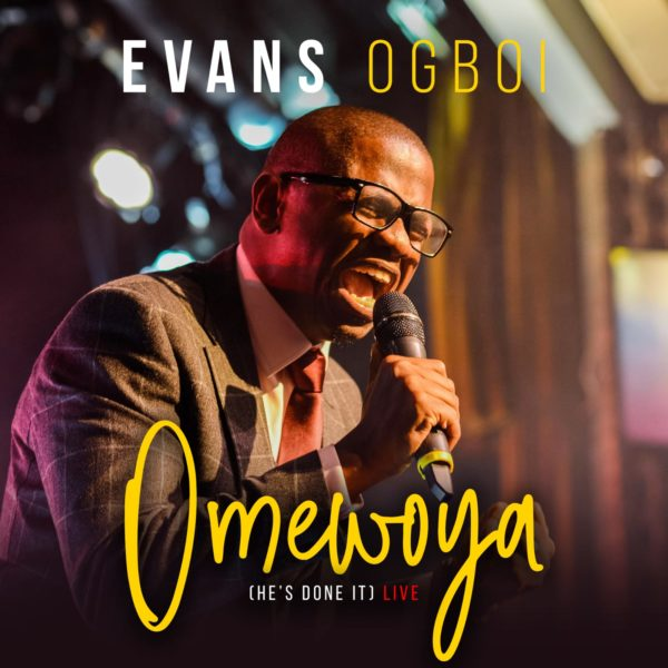 Evans Ogboi - Omewoya [He's Done It]