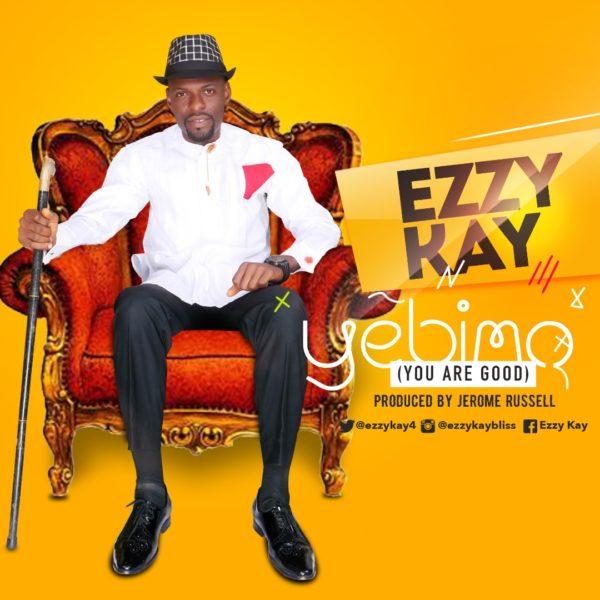 Ezzy Kay - Yebimo
