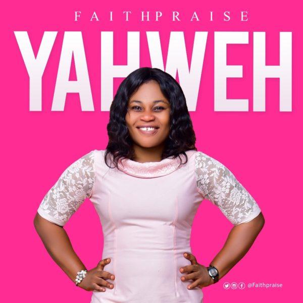 FaithPraise - Yaweh