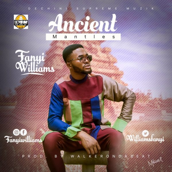 Fanyi Williams - Ancient Mantles
