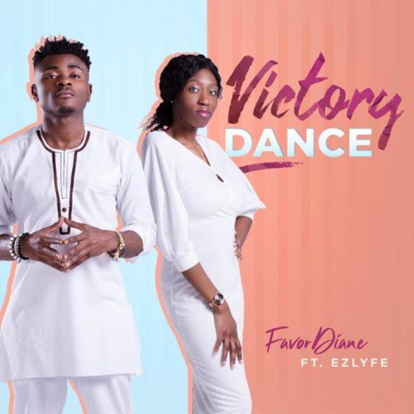 Favor Diane Ft. Ez Lyfe - Victory Dance