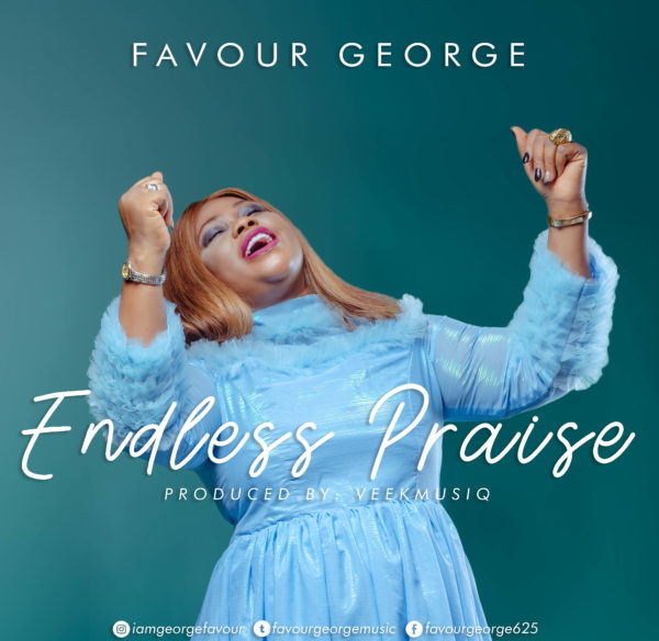 Favour George - Endless Praise