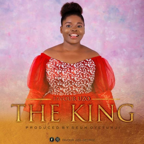 Favour Uzo - The King