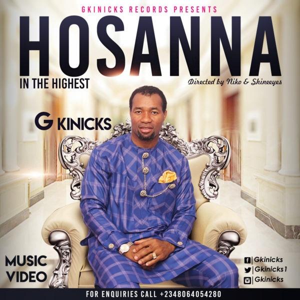 G Kinicks – Hosanna