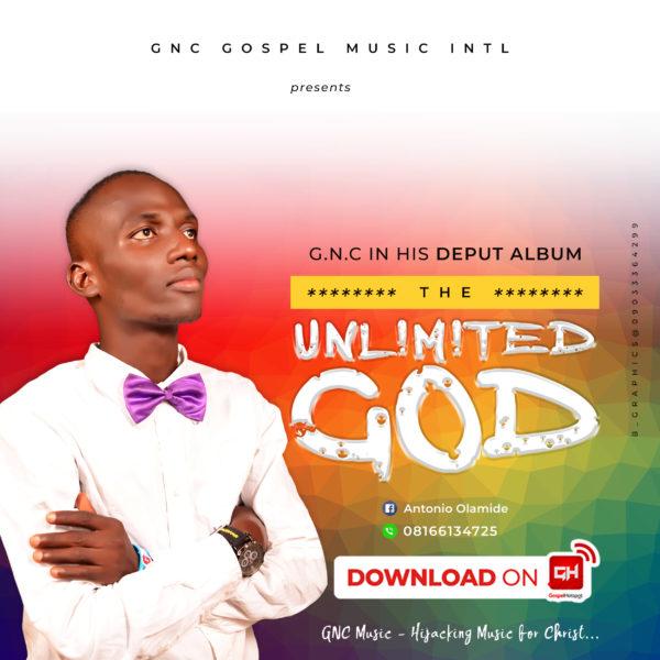 GNC - Unlimited God