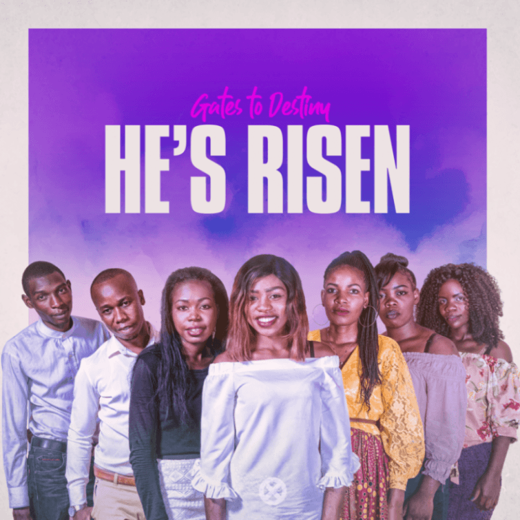 Gates To Destiny - He's Risen