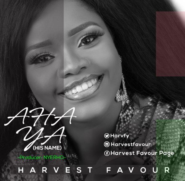 Harvest Favour - Aha Ya