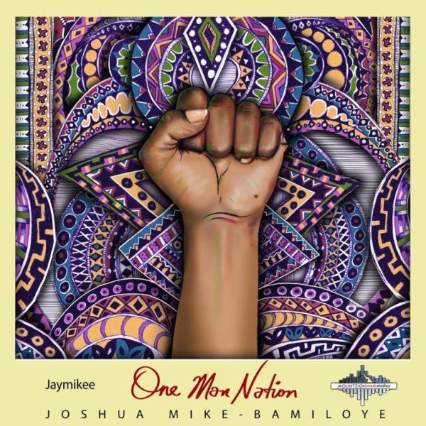 Jaymikee - One Man Nation