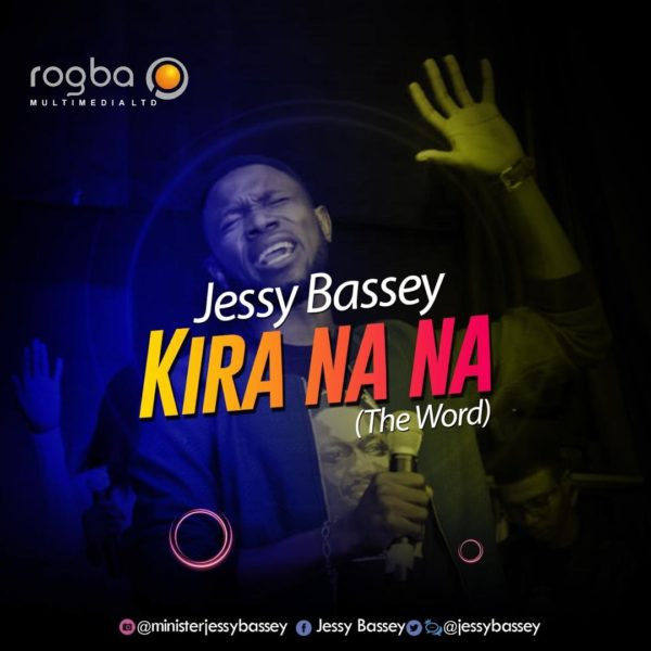 Jessy Bassey- Kirana Na Na (The Word)