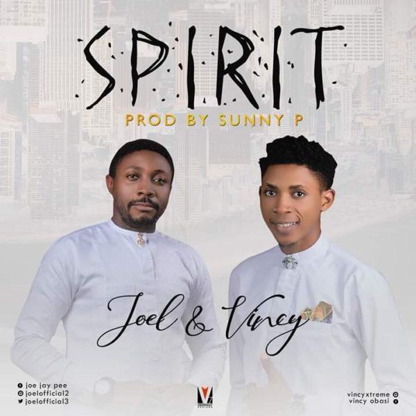 Joel Ft. Vincy - Spirit