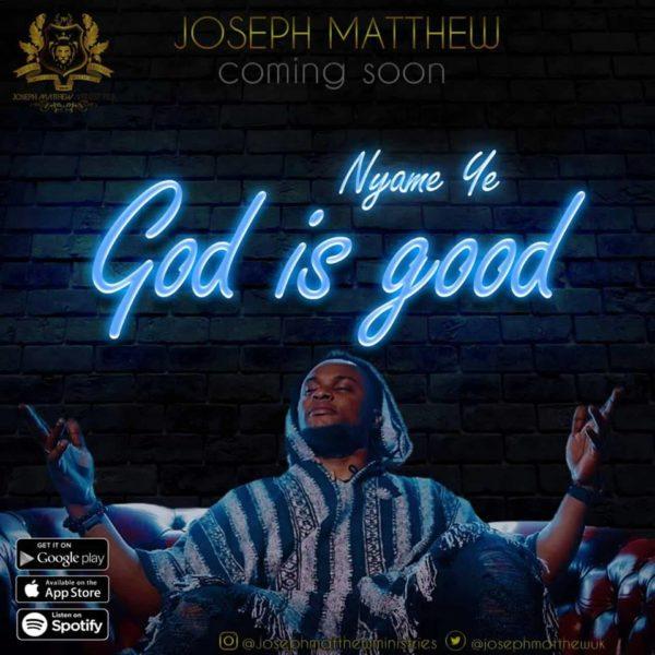Joseph Matthew – Nyame ye