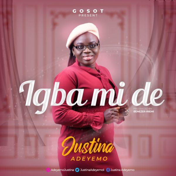 Justina Adeyemo - Igba Mi De