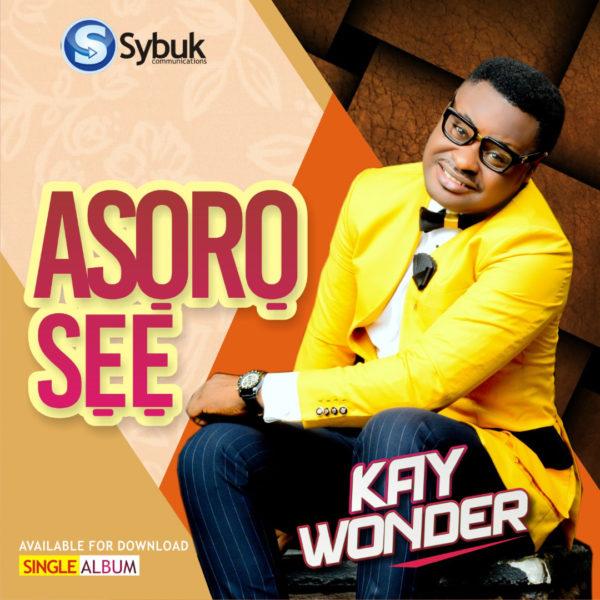 Kay Wonder - Asoro Se
