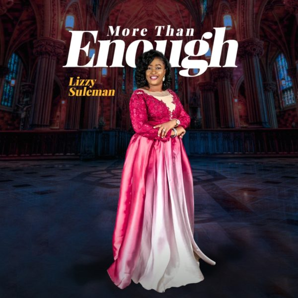 Lizzy Suleman - More Than Enough