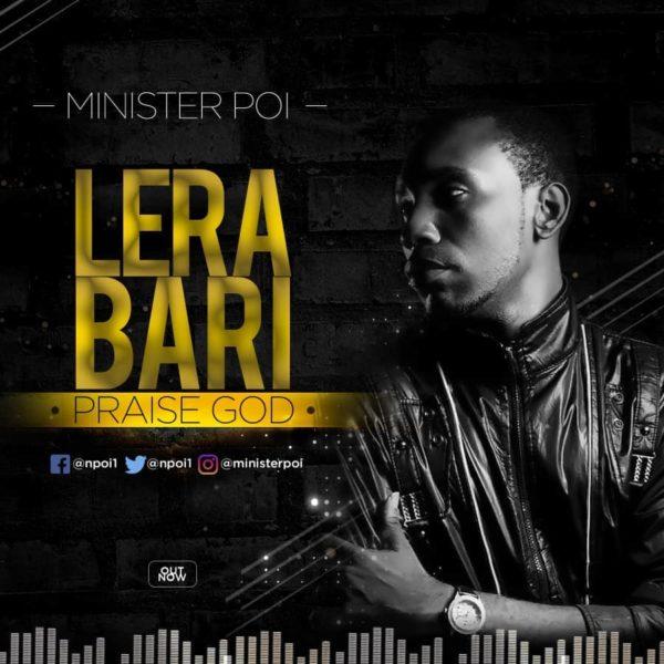 Minister Poi - Lera Bari [Praise God]