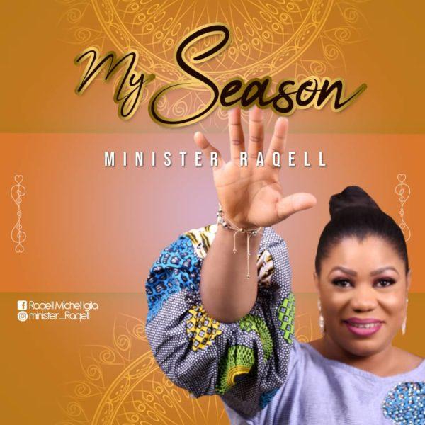 Minister Raqell - My Season