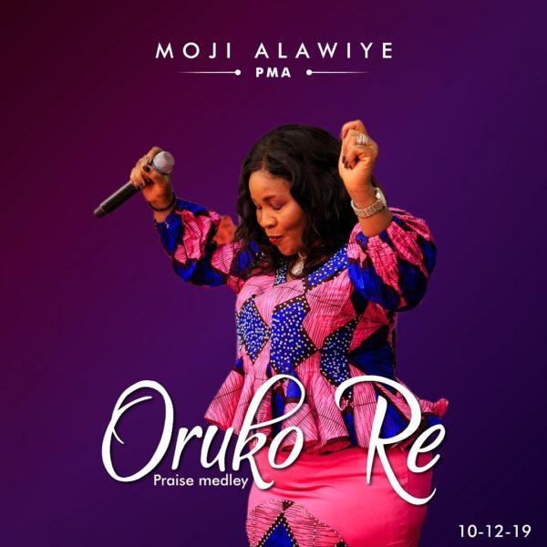 Moji Alawiye - Oruko Re