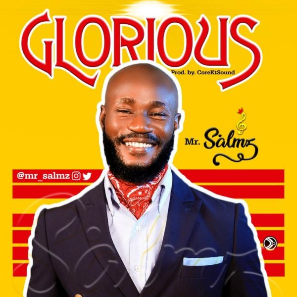 Mr Salmz - Glorious