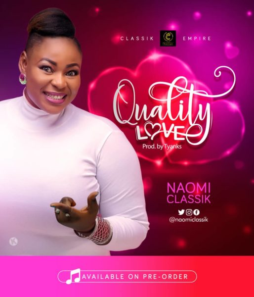 Naomi Classik - Quality Love