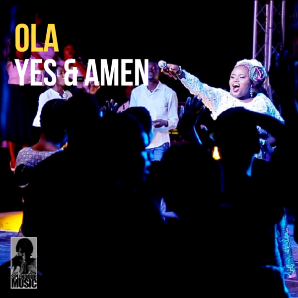 Ola - Yes And Amen