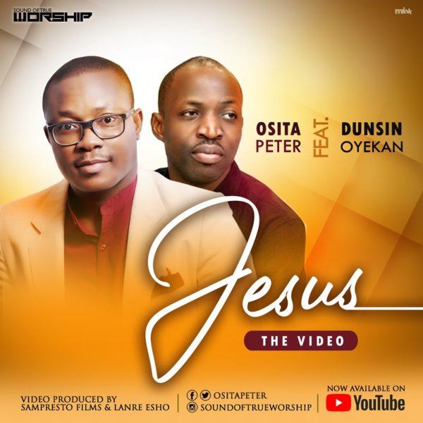 Osita Peter & Dunsin Oyekan - Jesus [Live]