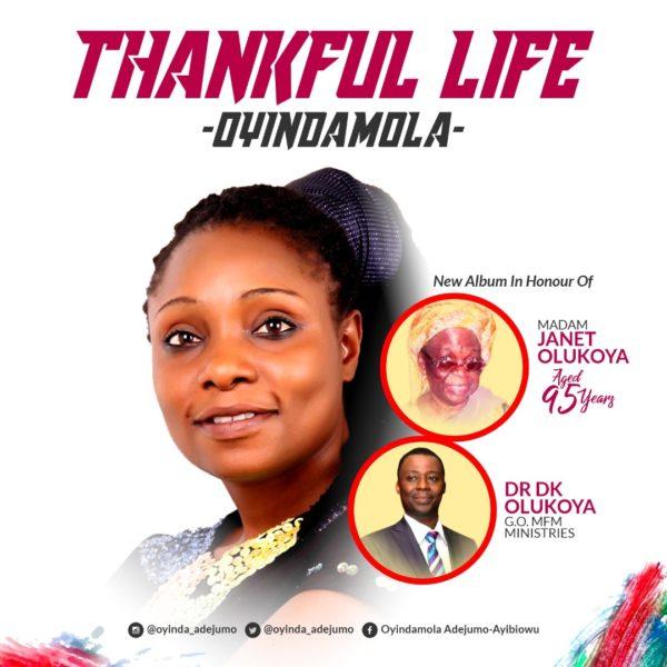 Oyindamola - Thankful Life [In Honour Of Dr. DK Olukoya]