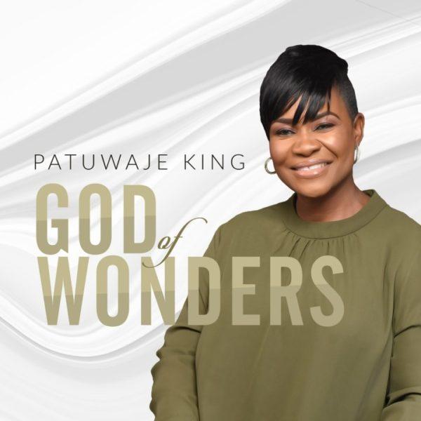 Pat Uwaje King – God Of Wonders