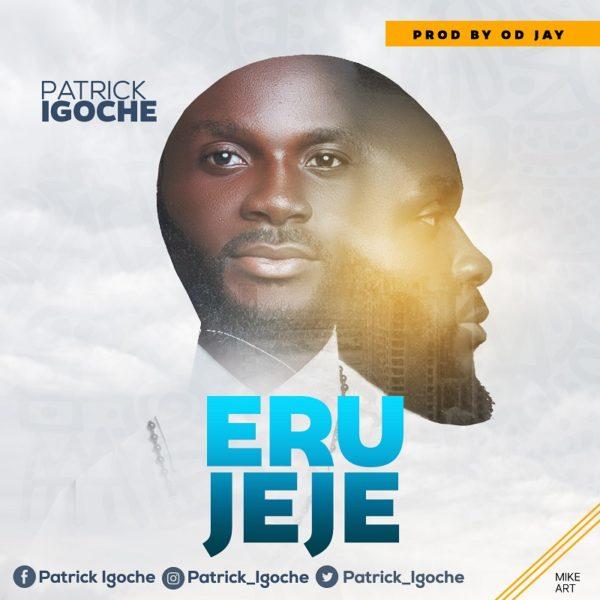 Patrick Igoche - Erujeje