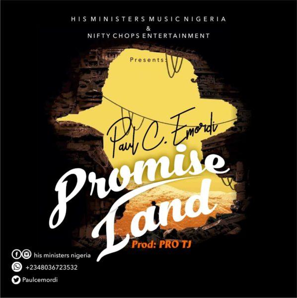 Paul C. Emordi - Promise Land