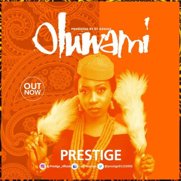 Prestige - Oluwa Mi