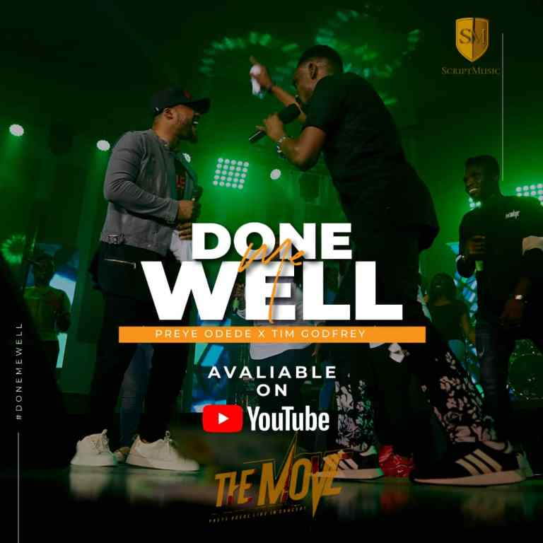 Preye Odede x Tim Godfrey - Done Me Well