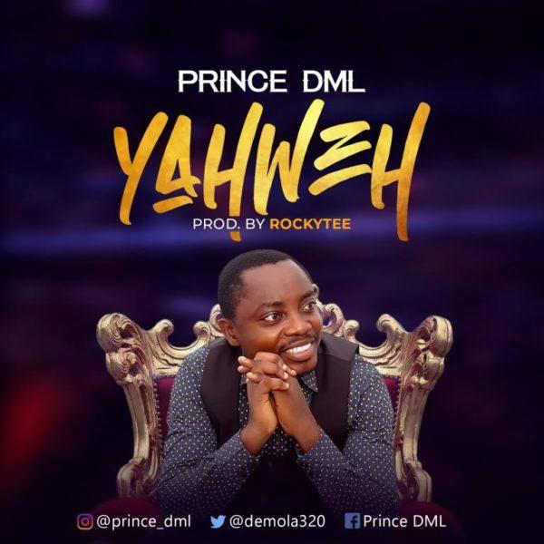 Prince DML - Yahweh