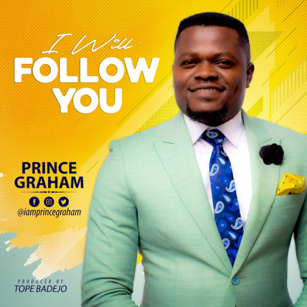 Prince Graham - I Will Follow You
