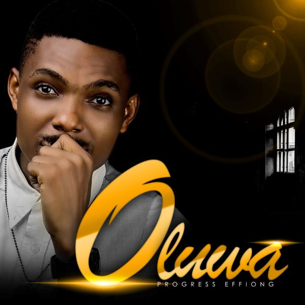 Progress Effiong - Oluwa