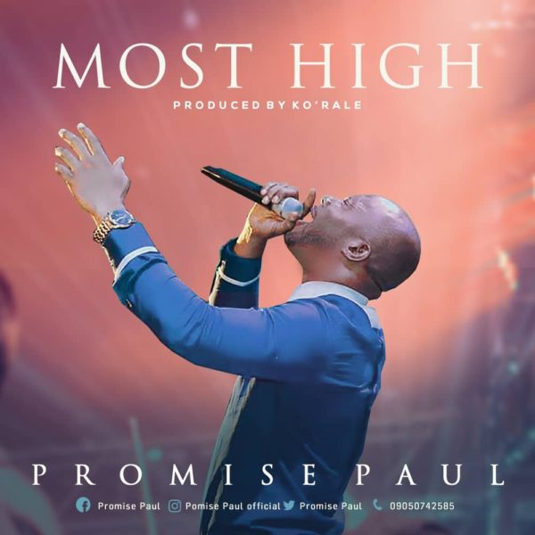 Promise Paul - Most High