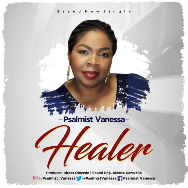 Psalmist Vanessa - Healer