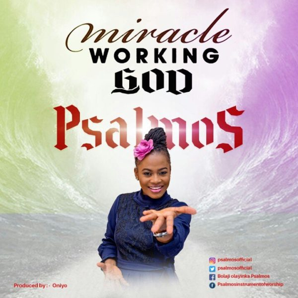 Psalmos – Miracle Working God