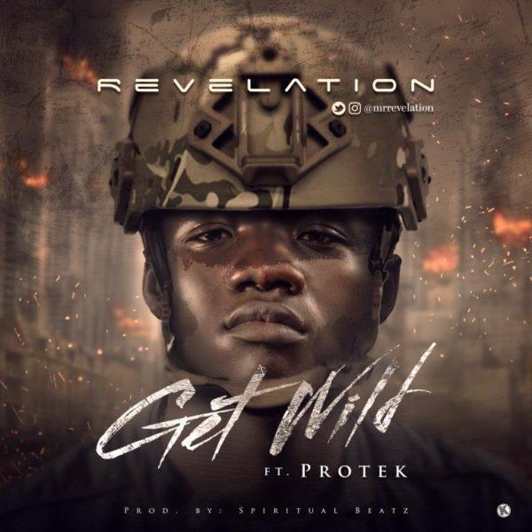 Revelation Ft. Protek - Get Wild