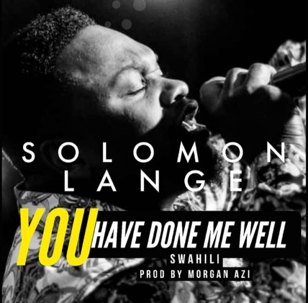 Solomon Lange - You Have Done Me Well