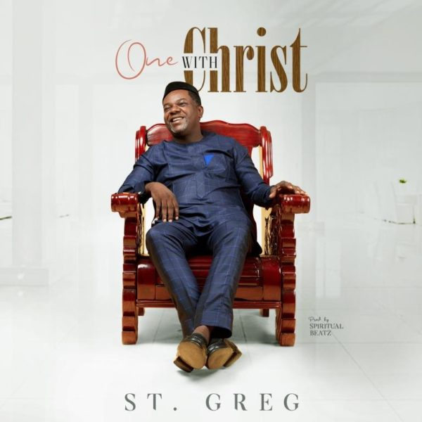 St. Greg - One With Christ