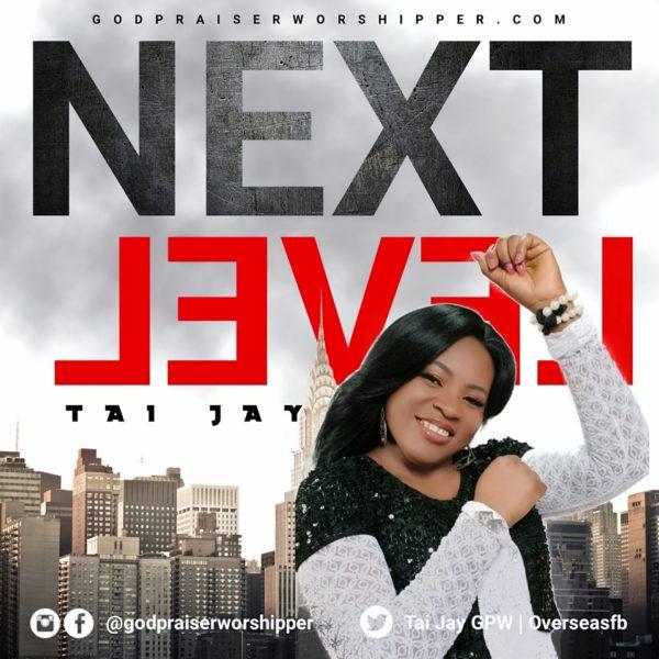 Tai Jay - Next Level