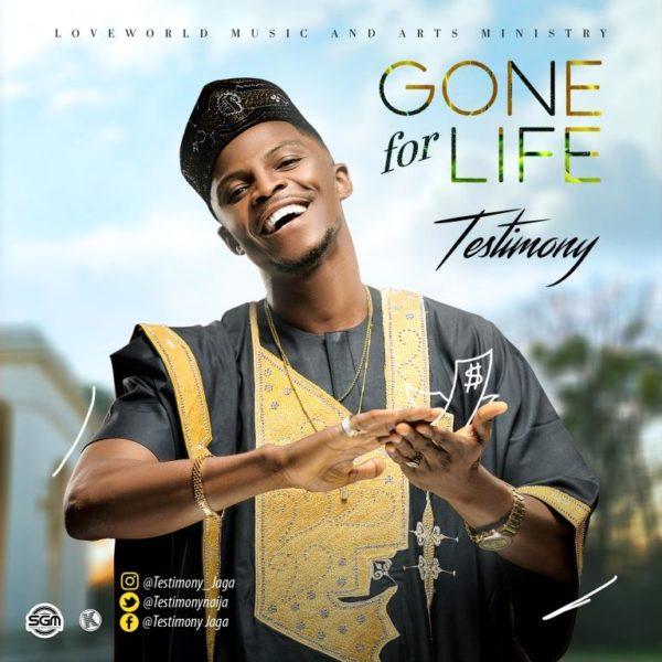 Testimony - Gone For Life