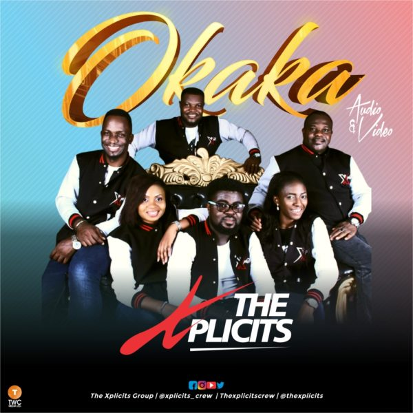 The Xplicits Crew - Okaka