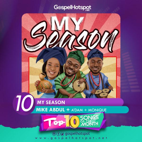 My Season – Mike Abdul + A'dam + Monique