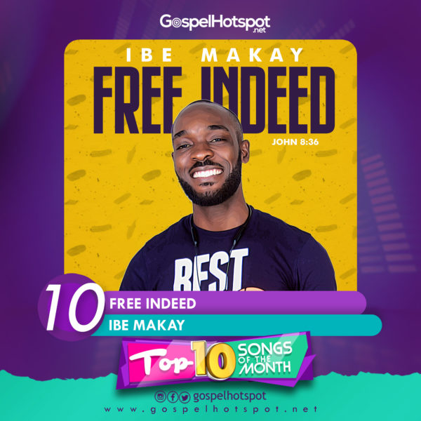 Ibe Makay – Free Indeed