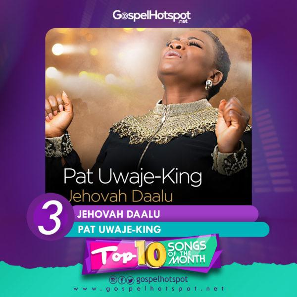 Pat Uwaje-King – Jehovah Daalu